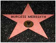 Burgess Meredith star on Hollywood's Walk Of Fame