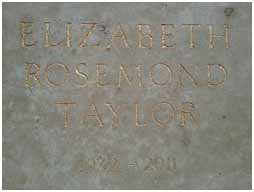 Elizabeth Taylor is buried at Forest lawn Memorial Park in Glendale, California