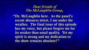 John McLaughlin message after missing a broadcast
